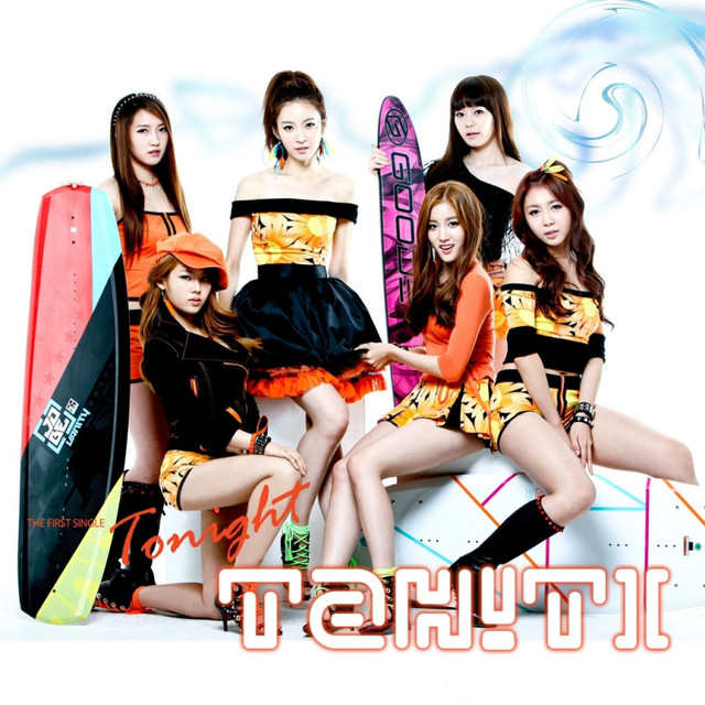 타히티 TAHITI Tonight Lyrics