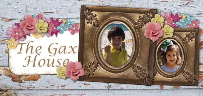 The Gax House