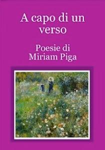 """""""A capo di un verso"""", di Miriam Piga"""