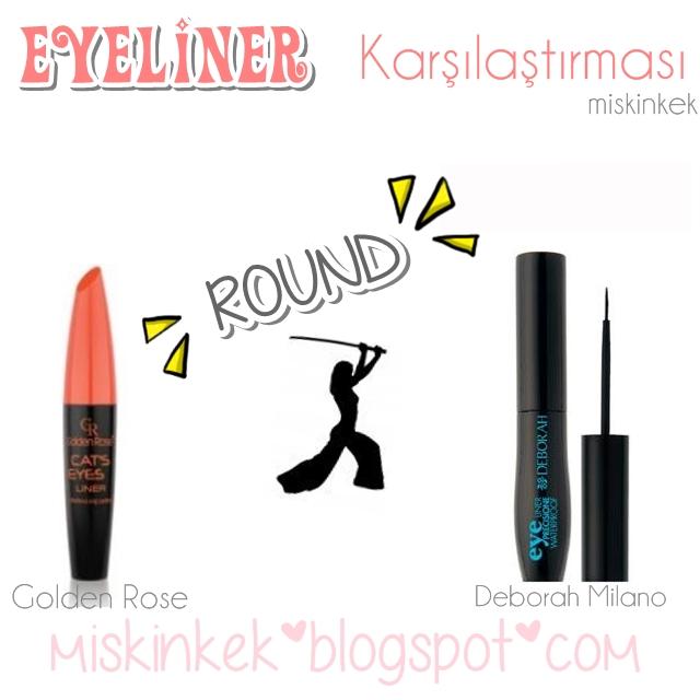 golde-rose-eyeliner-deborah-milano-eyeliner-karsilastirmasi