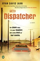 The Dispatcher by Ryah David Jahn