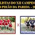 Grande Final do XII Campeonato de Futebol Society do Pirão da Parida será amanhã.