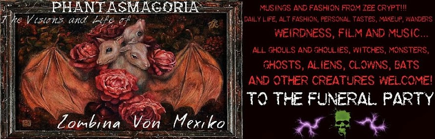Phantasmagoria: The Visions and Life of Zombina Von Mexiko