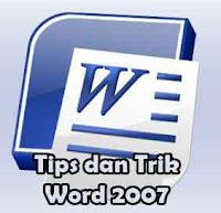 Tips dan Trik Word 2007