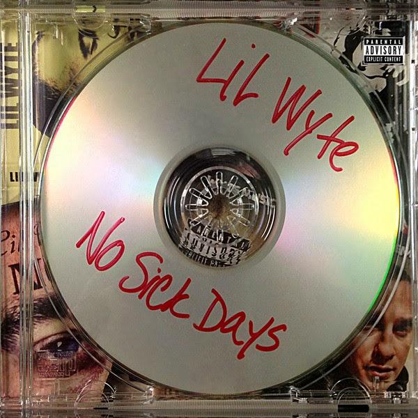 Lil Wyte - No Sick Days  Cover