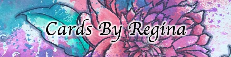 Cards By Regina