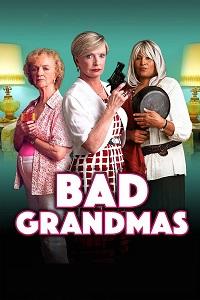 Watch Bad Grandmas Online Free in HD