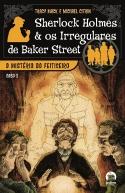 Sherlock Holmes e os irregulares de Baker Street