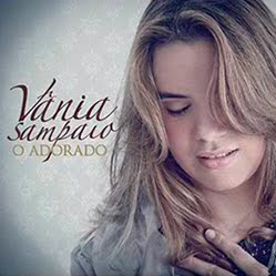 Vânia Sampaio - O Adorado