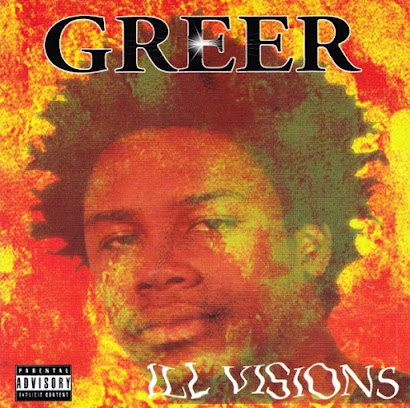 Greer - Ill Visions (1998)