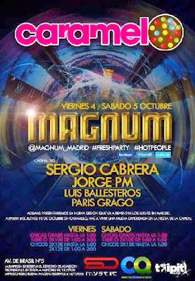 Fiesta Magnum en Caramelo viernes 4 y sábado 5 de octubre