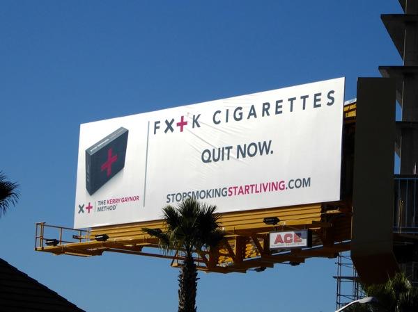 FX+K cigarettes Kerry Gaynor method billboard