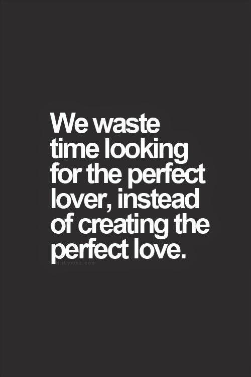 Create the Perfect Love