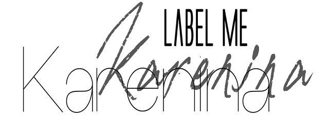 LABEL ME KARENINA