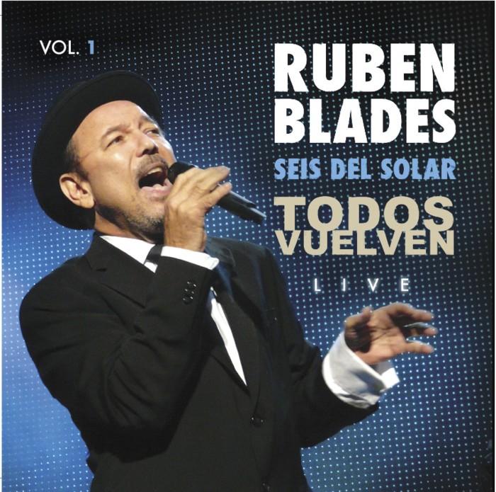Rubén Blades y Seis del Solar - Todos Vuelven (live) (2011)