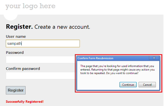 "Register form with ""Confirm Form Resubmission"" Message Box"