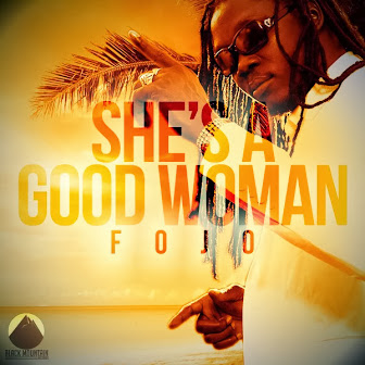 Fojo | She's A Good Woman