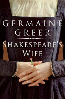 Germaine Greer Shakespeare's Wife
