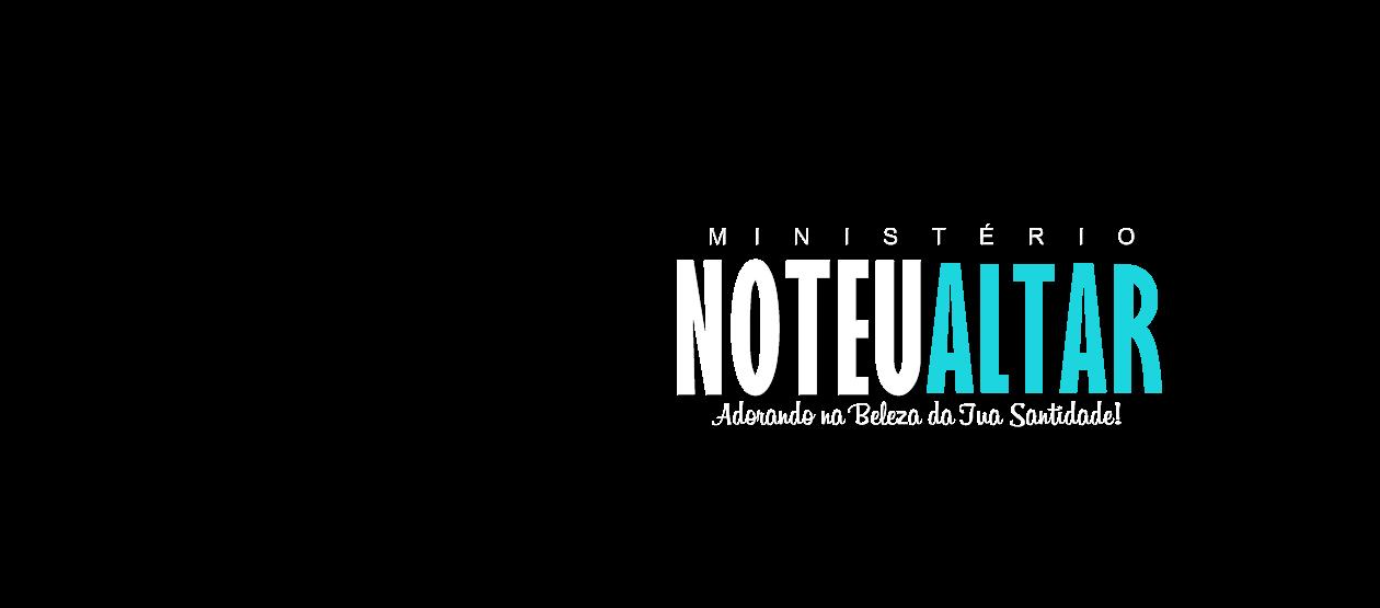 No Teu Altar | Blog Ministerial