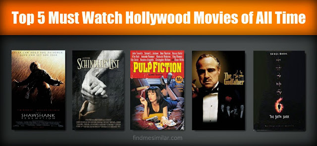 Top 5 Must Watch Hollywood Movies of All Time