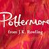 Nova estratégia comercial do Pottermore foi um sucesso!