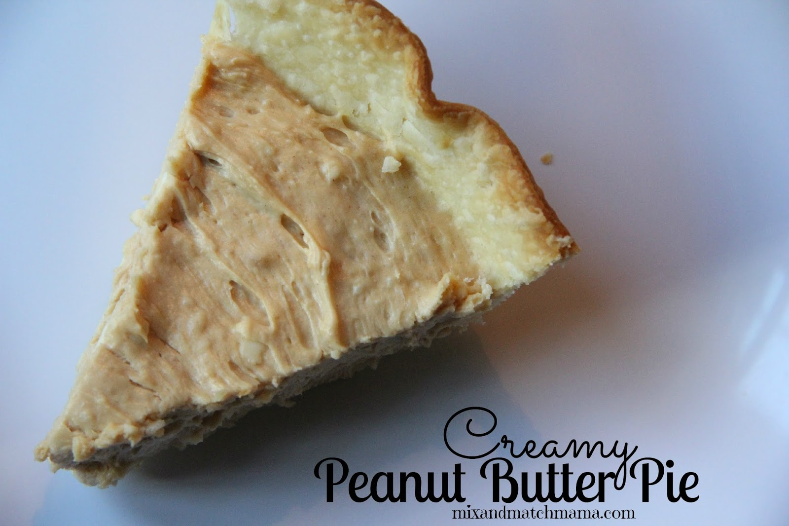 Mix and Match Mama: Creamy Peanut Butter Pie