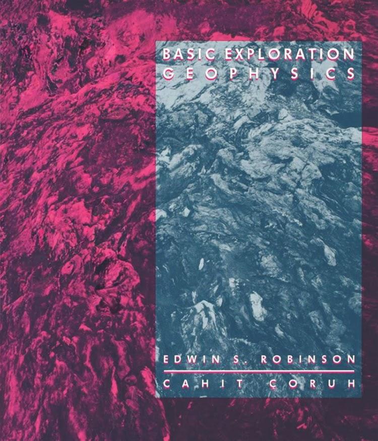 Basic Exploration Geophysics, Edwin S. Robinson, Cahit Coruh
