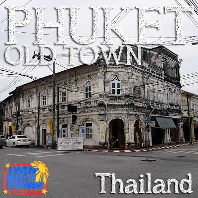 Phuket Thailand Old Town
