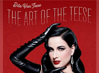 Get Out Your Top Hat and Feather Boa, Dita's Comin' to Town!