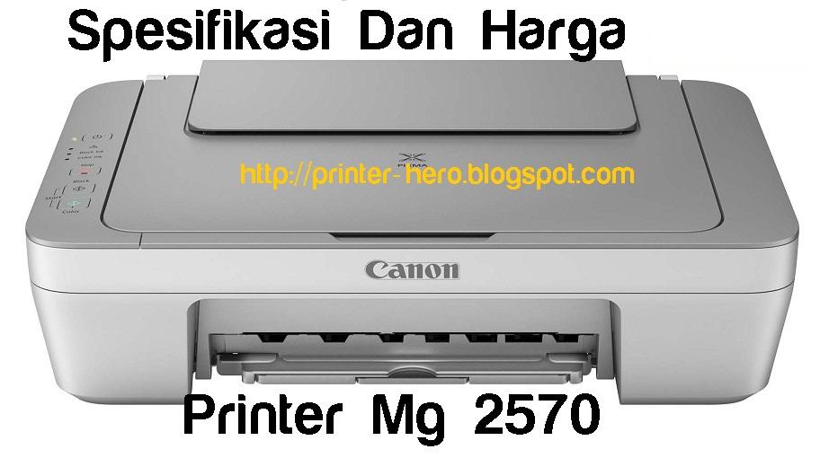 Spesifikasi Printer Canon MG2570 Dan 2470