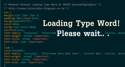 Membuat Animasi Loading Type di PRISM SyntaxHihglighter