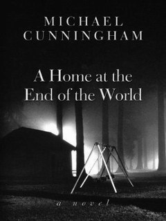 Michael Cunningham - A Home at the End of the World eBook