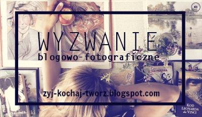 wyzwanie fotograficzne na bloga