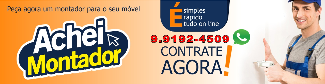 MONTADOR DE MÓVEIS CAMPINAS E REGIAO WHATSAP (019) 99192-4509