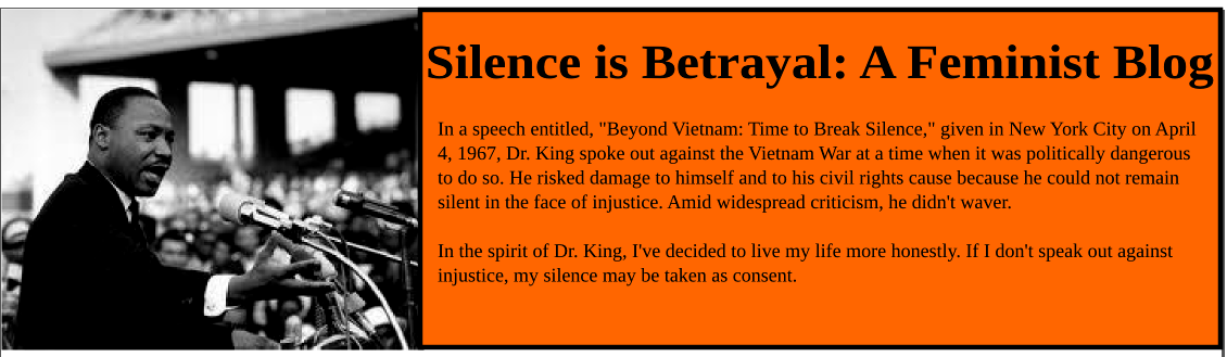 Silence is Betrayal: A Feminist Blog