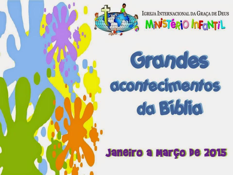 Minist rio infantil iigd cronograma 1 trimestre de 2015 for Cronograma jardin infantil 2015