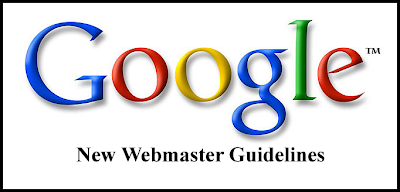 New Guidelines for Google Webmaster