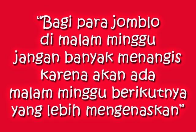 Kata Malam Minggu | Spesial Buat Jomblo & Jones Se-Indonesia