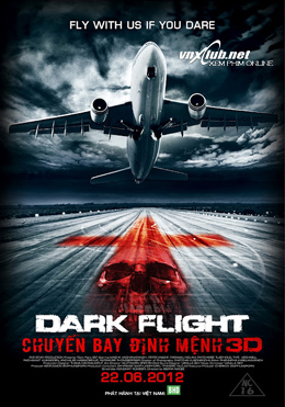 407 Dark Flight 2012 poster