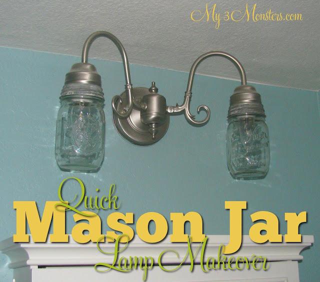 Mason Jar Vanity Light: My 3 Monsters: Repurposing 101