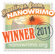 "I ""won"" NaNoWriMo 2011"