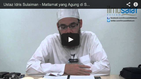 Ustaz Idris Sulaiman – Matlamat yang Agung di Sebalik Pensyariatan Sujud Sahwi