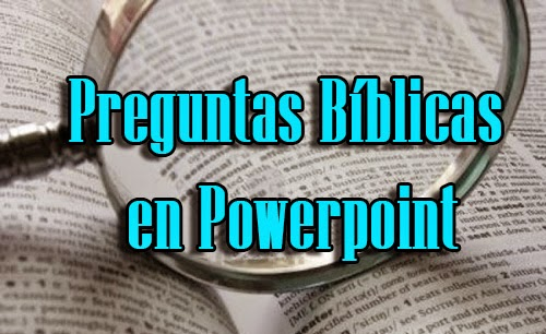Preguntas Bíblicas en Powerpoint