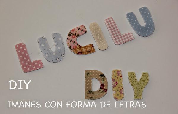 DIY: IMANES CON FORMA DE LETRA