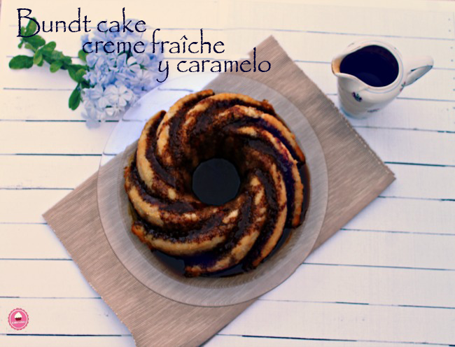 Receta de bundt cake creme fraîche y caramelo