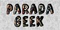 Parada Geek