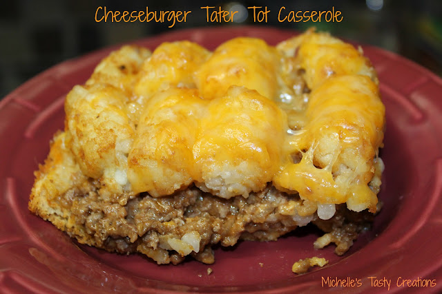 Michelle S Tasty Creations Cheeseburger Tater Tot Casserole