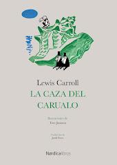 Lewis Carroll / La caza del Carualo