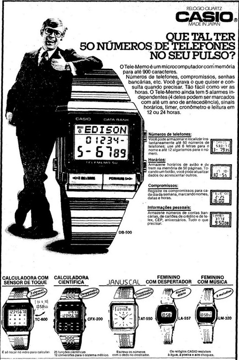 Revolucionário relógio da Cassio com capacidade de armazenar 50 números de telefone na agenda.