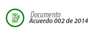 Acuerdo 002 de 2014